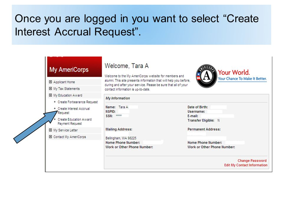 Once you are logged in you want to select Create Interest Accrual Request.