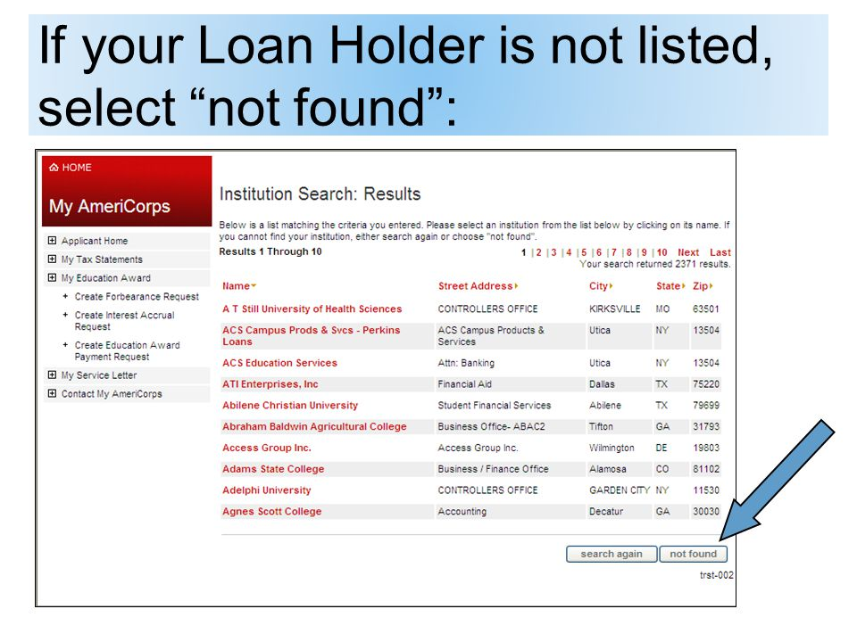 If your Loan Holder is not listed, select not found: