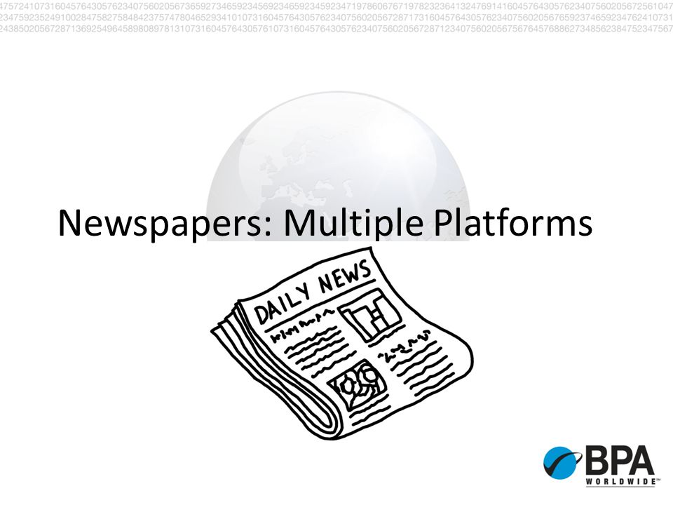 Newspapers: Multiple Platforms