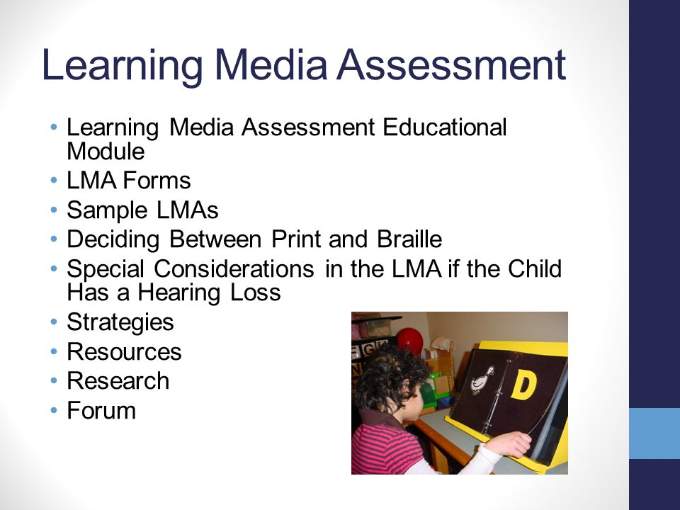 General Literacy What is Literacy? Instructional Strategies for Students Who Are Blind or Visually Impaired Overview of Assistive Technology Strategie