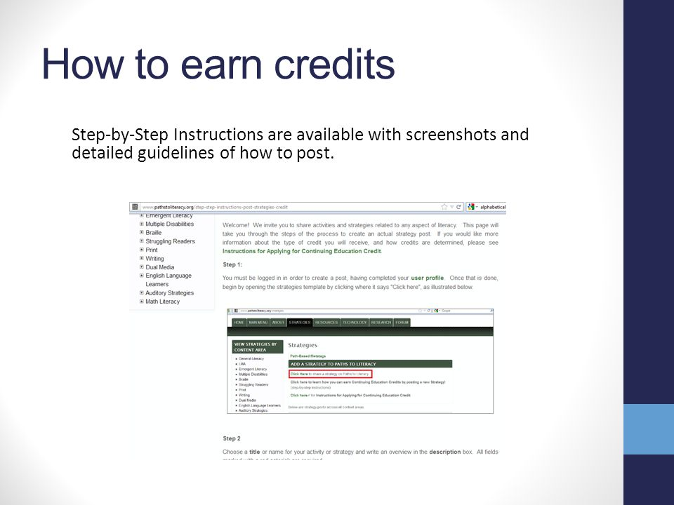 Getting Credit for Submitting a Strategy Two credits may be awarded for the successful submission of a strategy or activity to Paths to Literacy http: