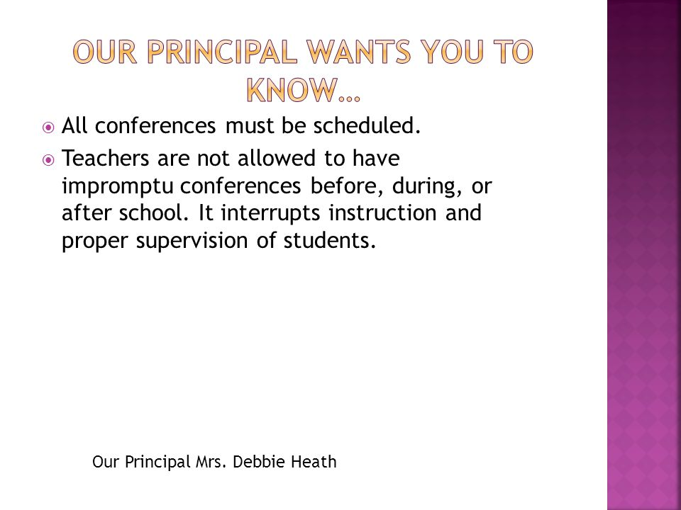 Please see your childs teacher to sign up for First quarter Conferences.