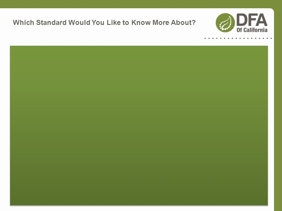Which Standard Would You Like to Know More About?