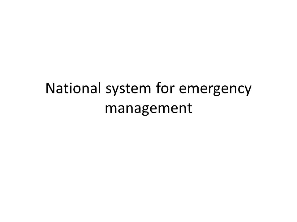 National system for emergency management