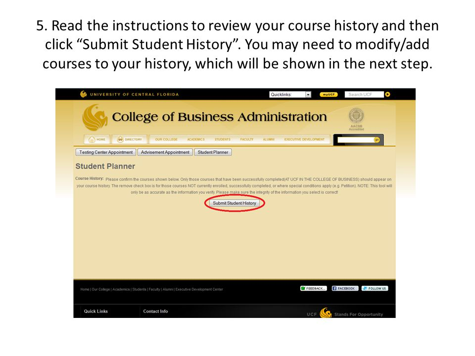 5. Read the instructions to review your course history and then click Submit Student History.
