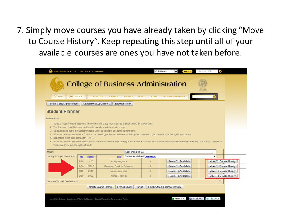 7. Simply move courses you have already taken by clicking Move to Course History.
