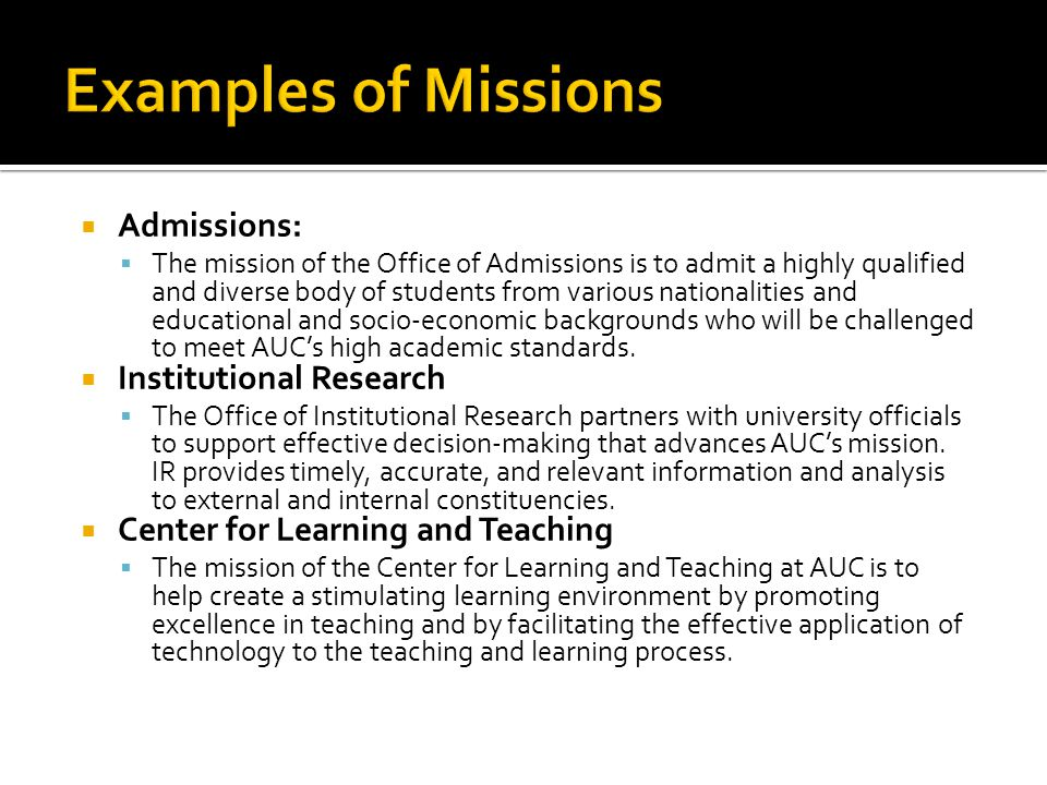 Admissions: The mission of the Office of Admissions is to admit a highly qualified and diverse body of students from various nationalities and educati