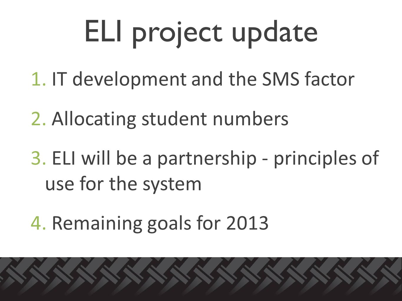1. IT development and the SMS factor 2. Allocating student numbers 3.