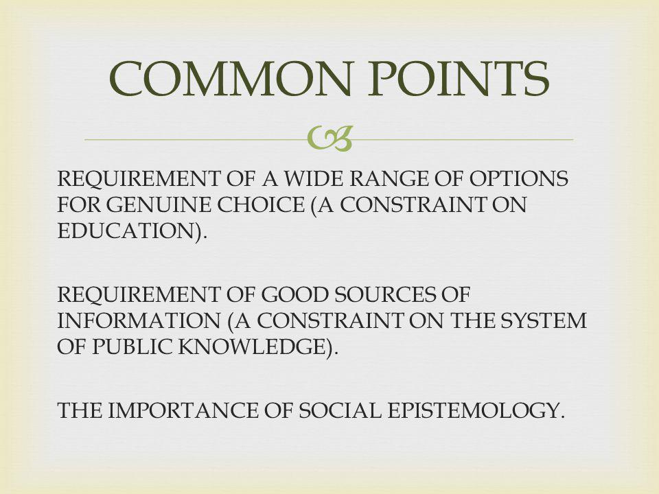REQUIREMENT OF A WIDE RANGE OF OPTIONS FOR GENUINE CHOICE (A CONSTRAINT ON EDUCATION).