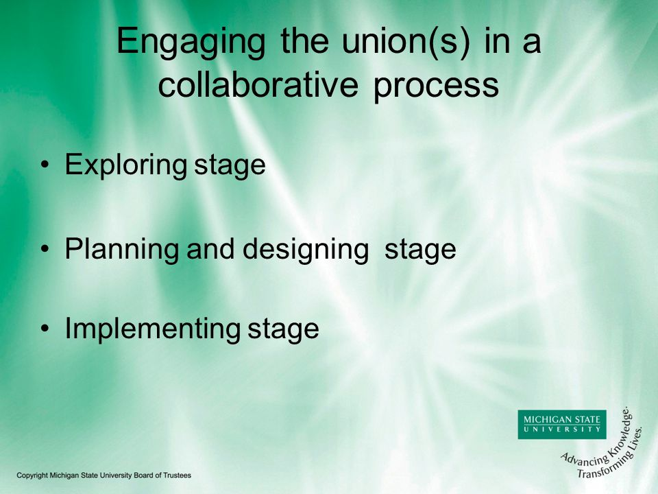 Engaging the union(s) in a collaborative process Exploring stage Planning and designing stage Implementing stage