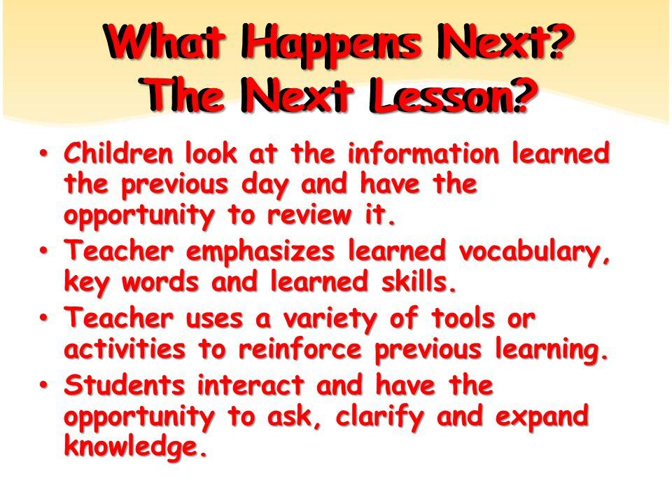 What Happens Next. The Next Lesson.