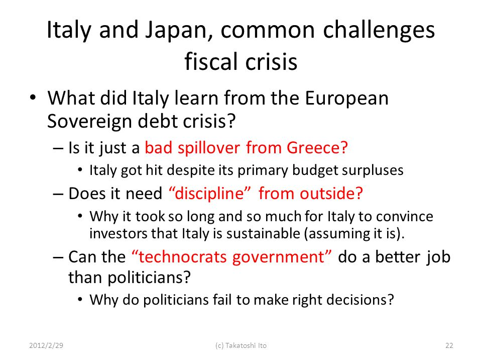 Italy and Japan, common challenges fiscal crisis What did Italy learn from the European Sovereign debt crisis.