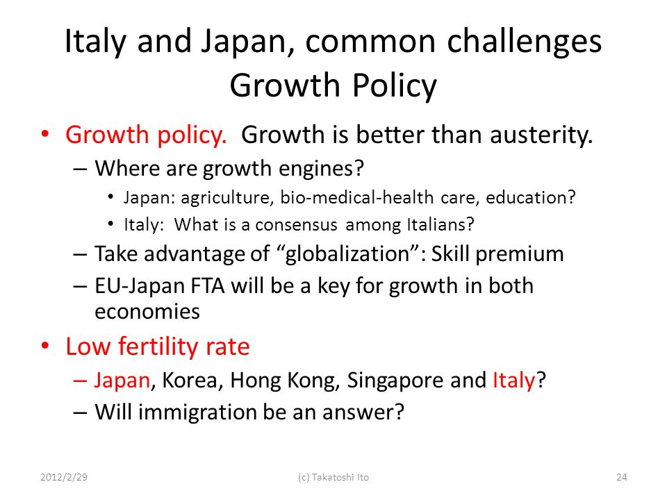 Italy and Japan, common challenges Growth Policy Growth policy.