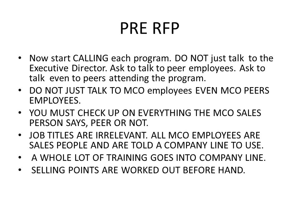 PRE RFP Now start CALLING each program. DO NOT just talk to the Executive Director.