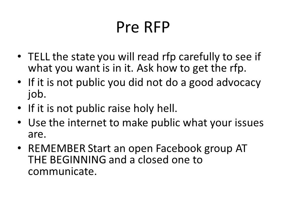 Pre RFP TELL the state you will read rfp carefully to see if what you want is in it. Ask how to get the rfp. If it is not public you did not do a good