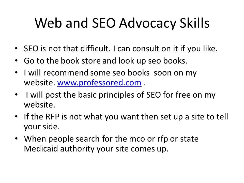 Web and SEO Advocacy Skills SEO is not that difficult.