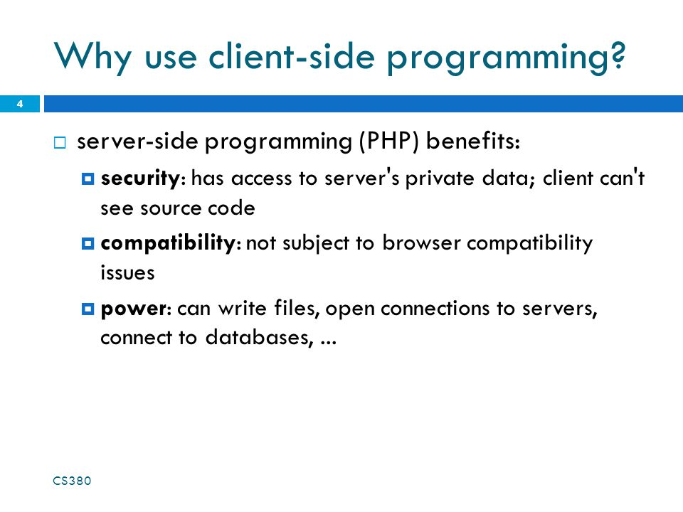 Why use client-side programming.