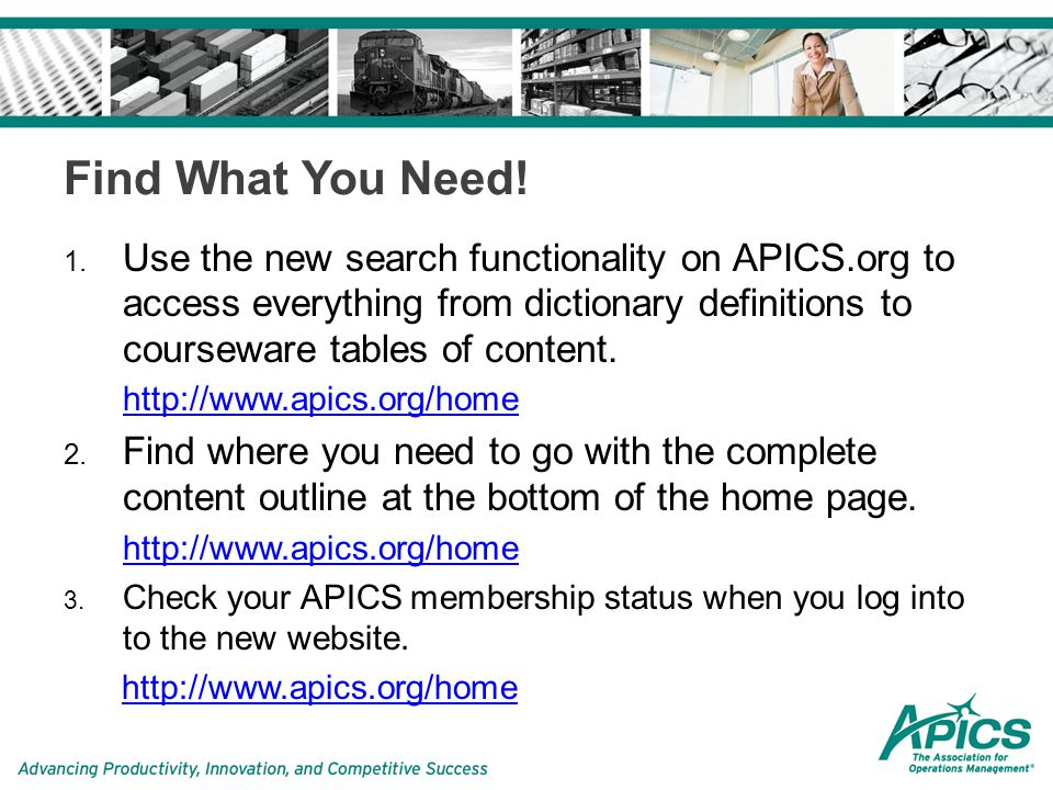 About APICS 34.Connect your local media to the APICS Newsroom or access our press releases to make the local connection at http://www.apics.org/about/overview/newsroom 35.Send worthy candidates to apply for APICS scholarships at http://www.apics.org/about/scholarships-specialprograms 36.Check out the new Corporate Services site to get ideas when creating proposals to corporations.