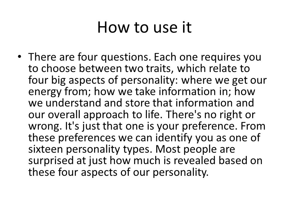 How to use it There are four questions.