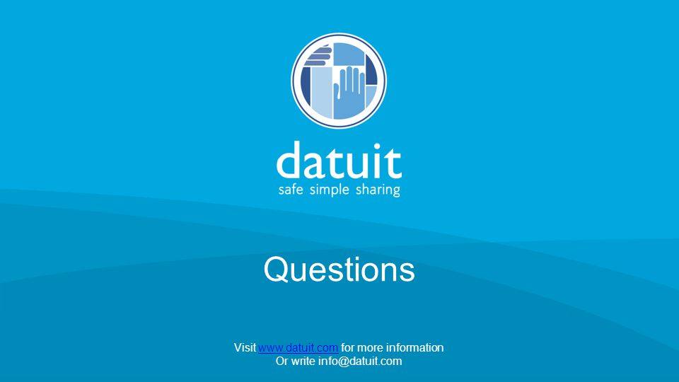 © 2014 Datuit, LLC Questions Visit www.datuit.com for more informationwww.datuit.com Or write info@datuit.com