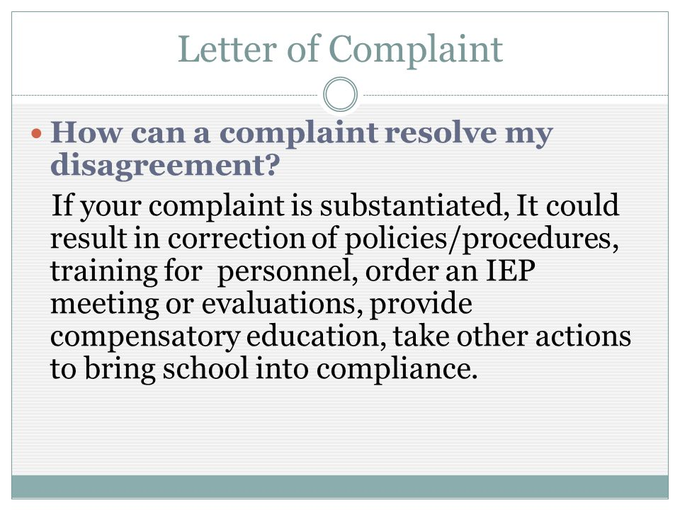 Letter of Complaint How can a complaint resolve my disagreement.