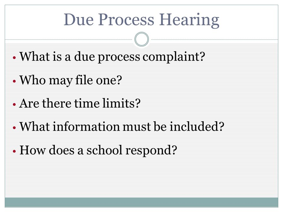 Due Process Hearing What is a due process complaint.