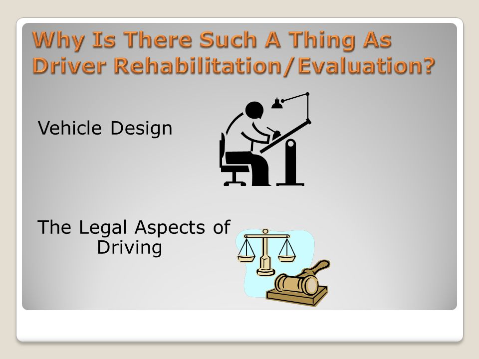 Vehicle Design The Legal Aspects of Driving