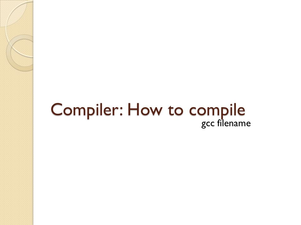 Compiler: How to compile gcc filename