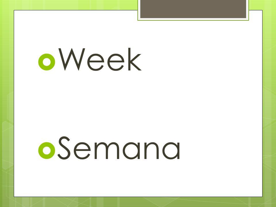 Week Semana