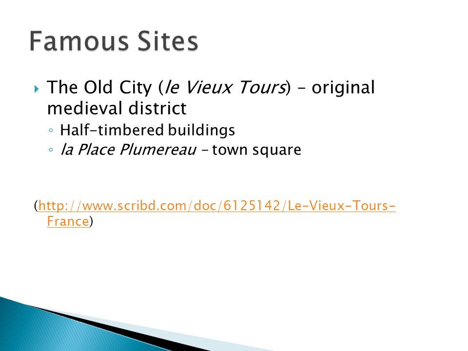 La Place Plumereau Source: http://www.funtouristattractions.com/a/place-plumereau- tours-france/874