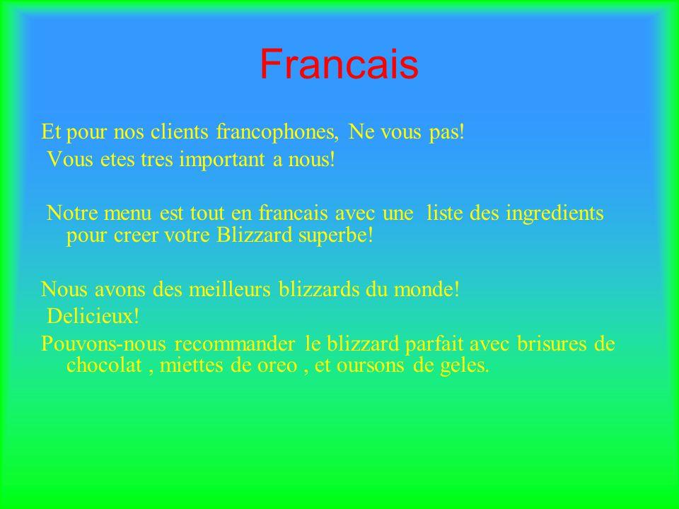 Francais Et pour nos clients francophones, Ne vous pas.