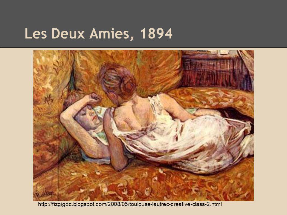 http://fizgigdc.blogspot.com/2008/05/toulouse-lautrec-creative-class-2.html Les Deux Amies, 1894