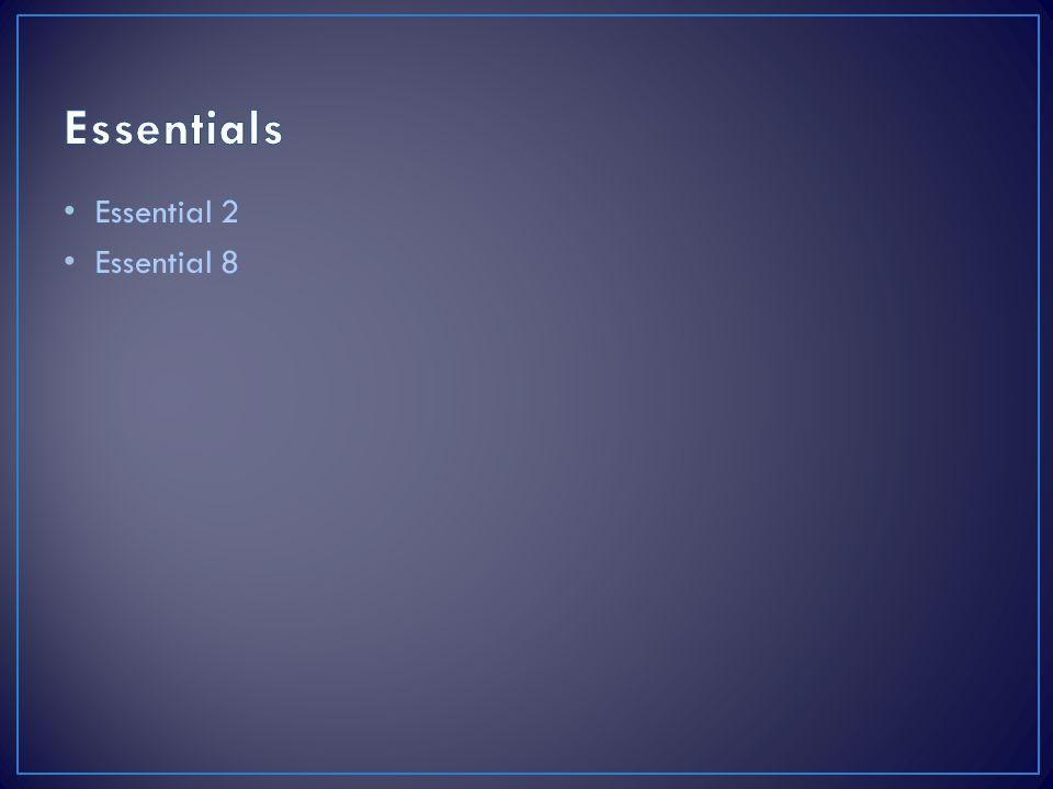 Essential 2 Essential 8