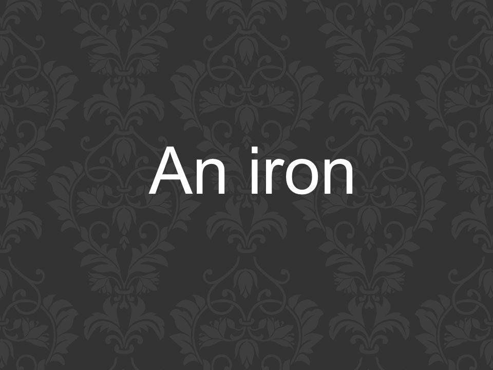 An iron