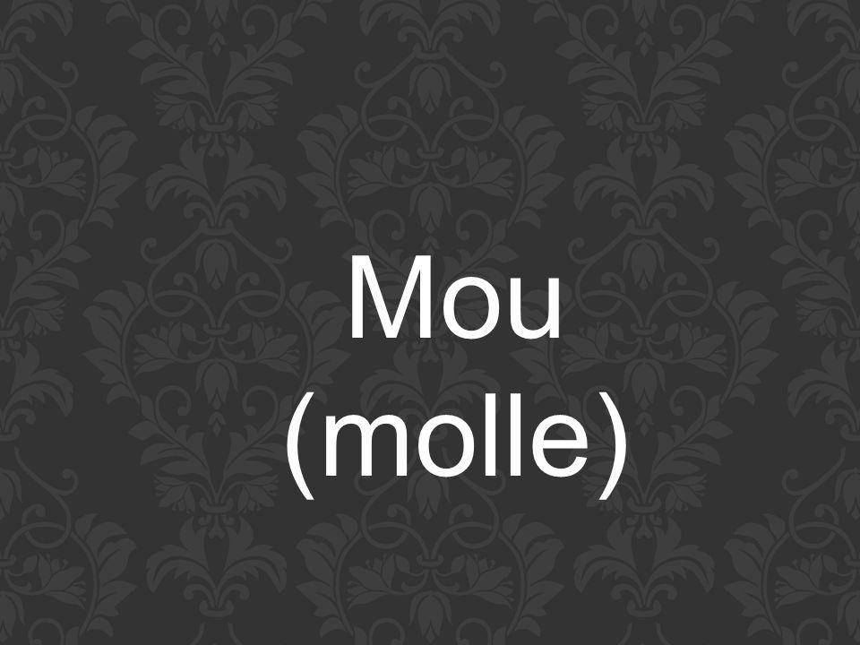 Mou (molle)