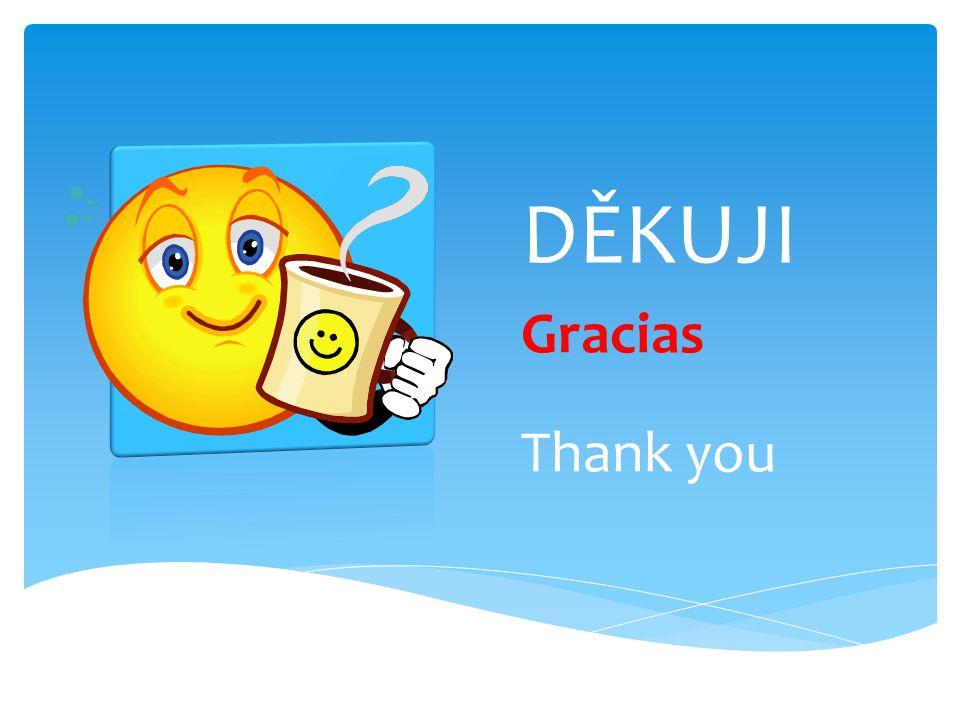 DĚKUJI Gracias Thank you