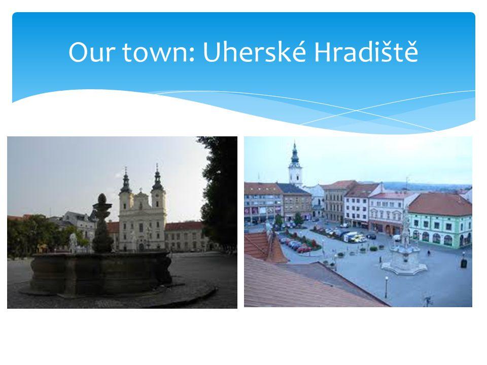 Our town: Uherské Hradiště