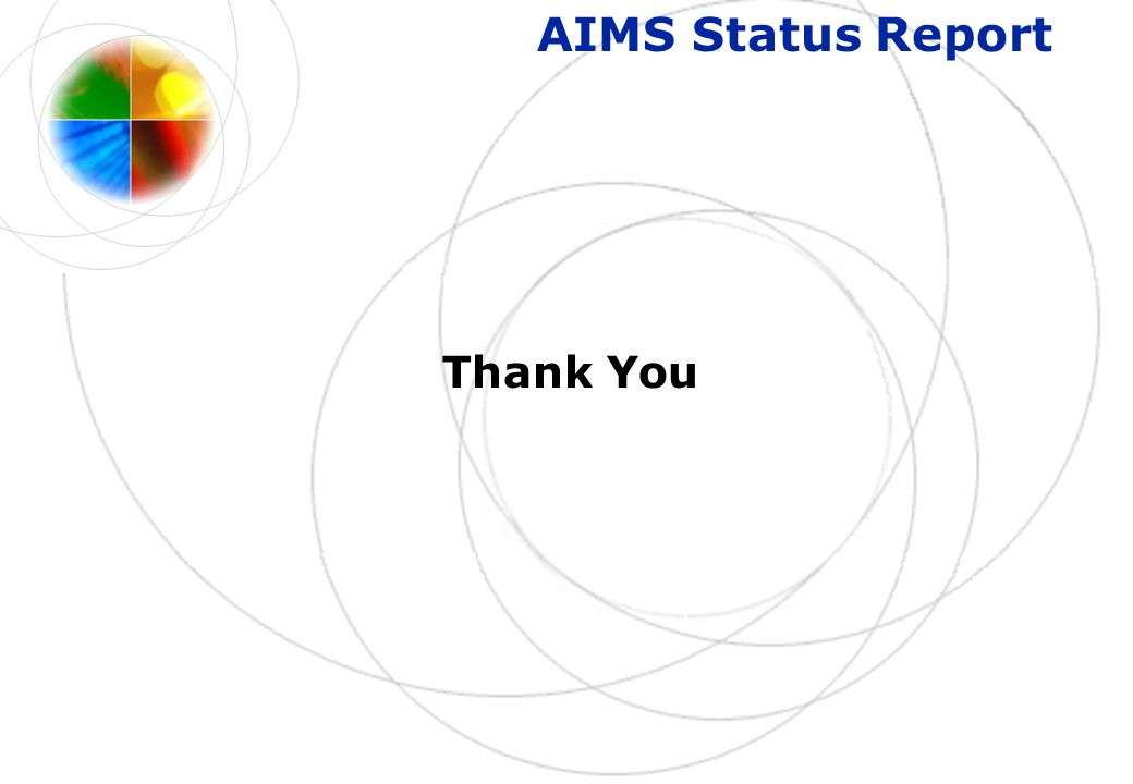 AIMS Status Report Thank You
