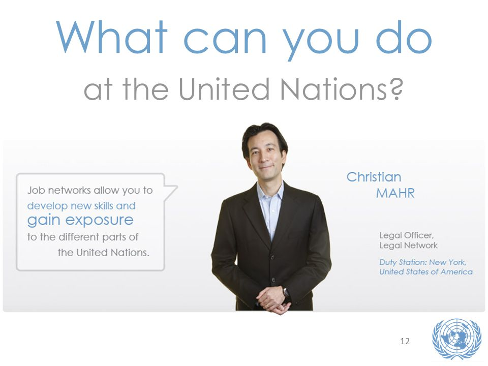 12 What can you do at the United Nations