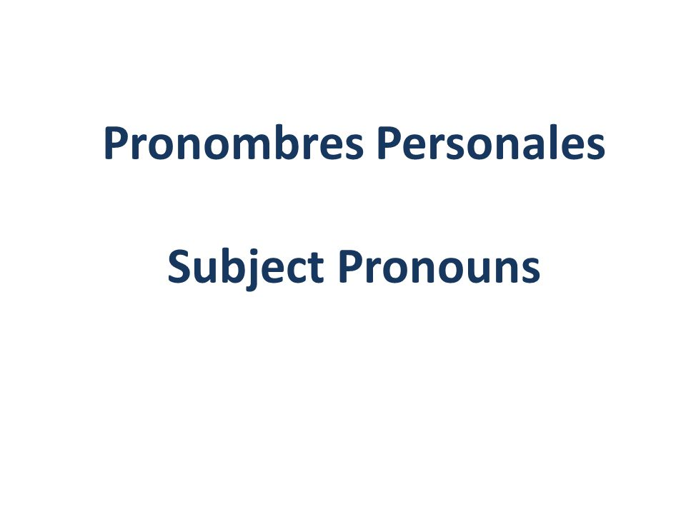 Now, hold up the Spanish subject pronoun card that matches the picture you see on the screen.