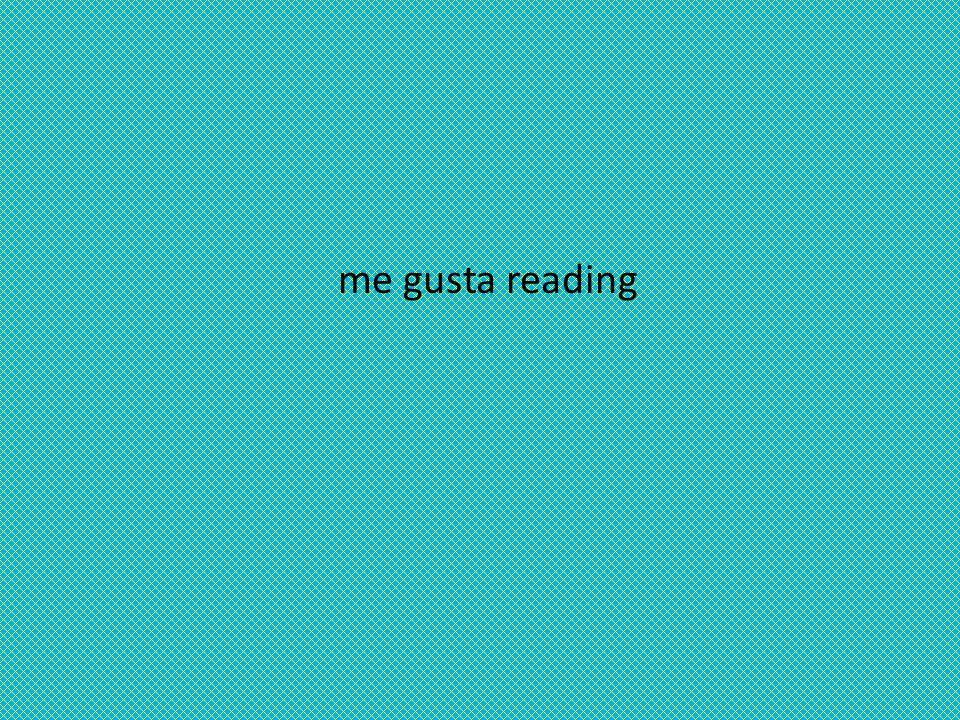 me gusta reading