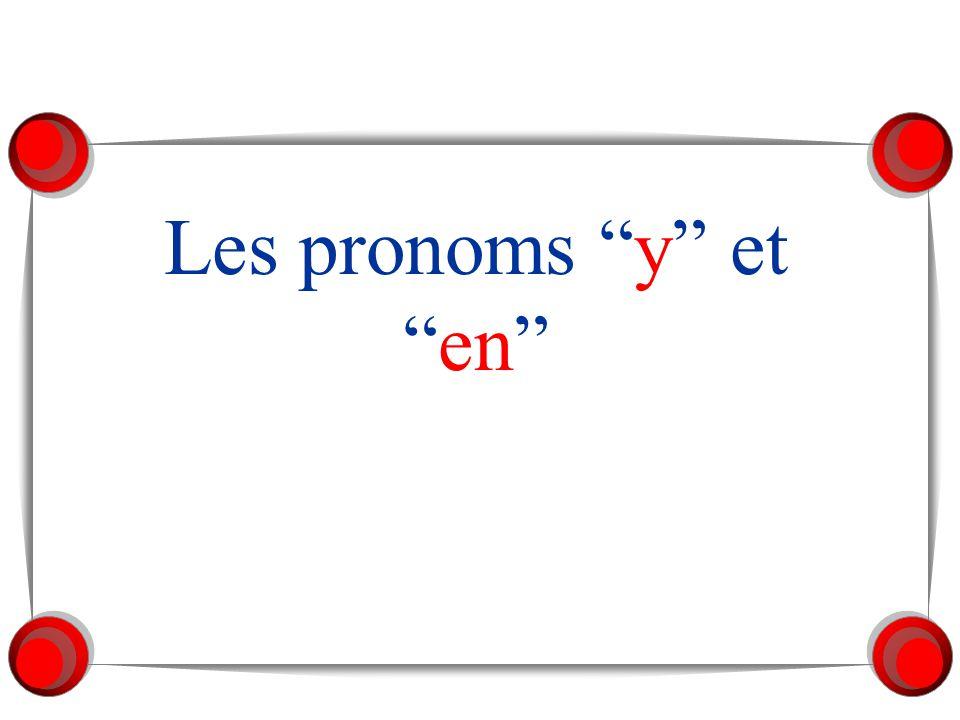 Les pronoms y eten