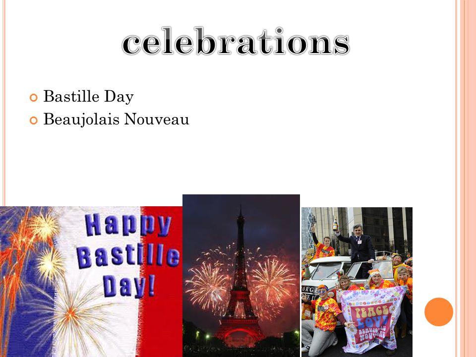 Bastille Day Beaujolais Nouveau
