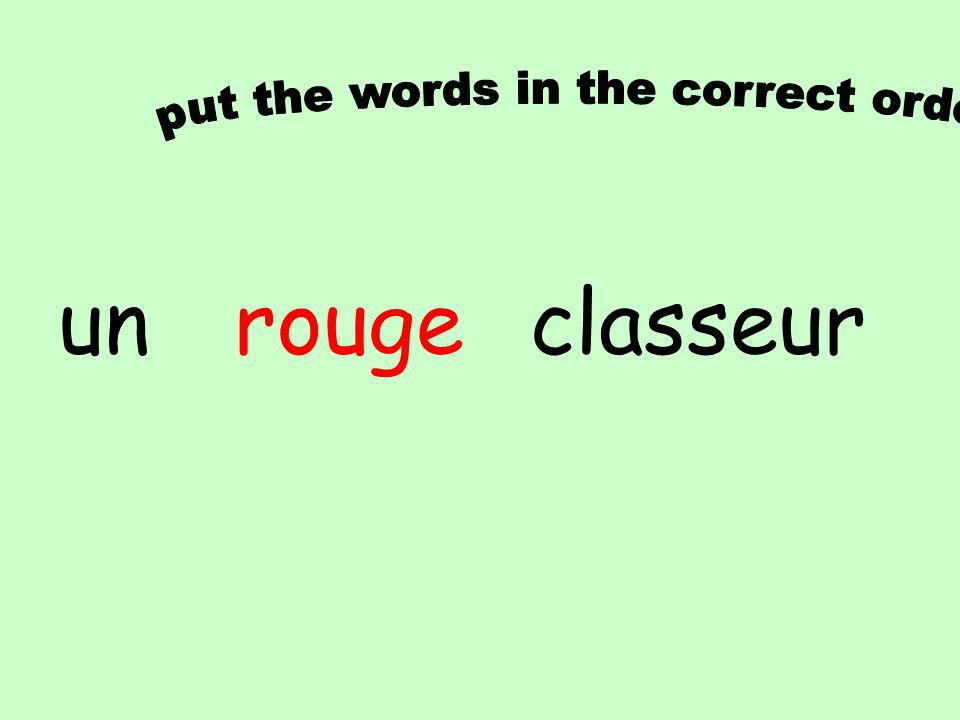 Simply add an –s at the end,except if it already has one -gris-violettes -rouges-verts -blancs-roses