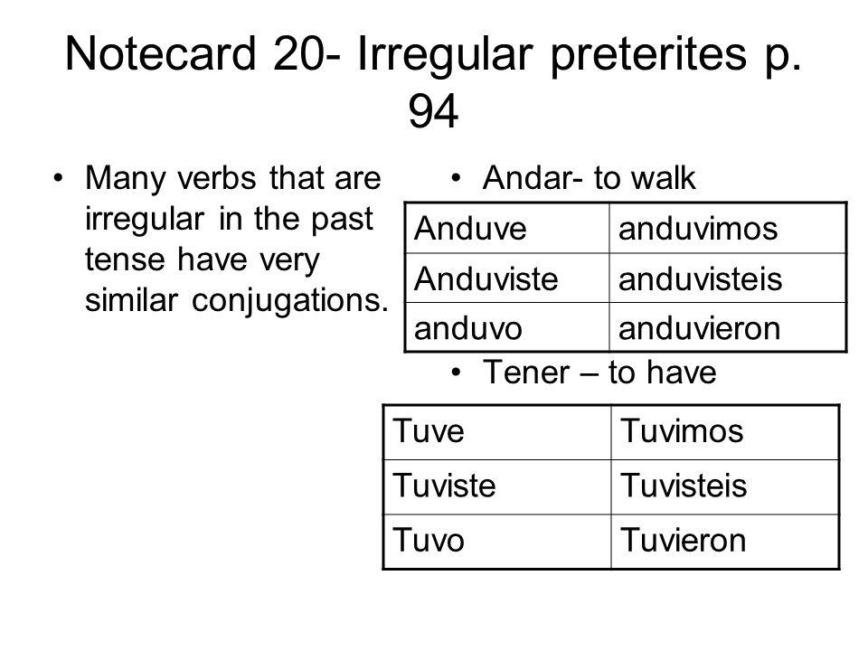 Notecard 20- Irregular preterites p.
