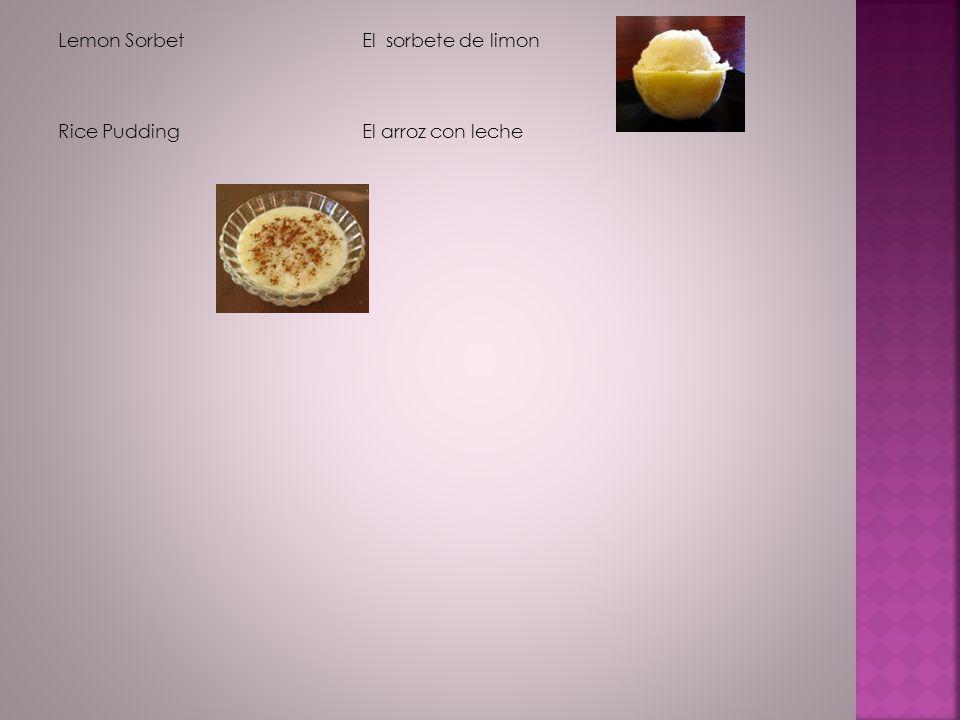 Lemon Sorbet Rice Pudding El sorbete de limon El arroz con leche