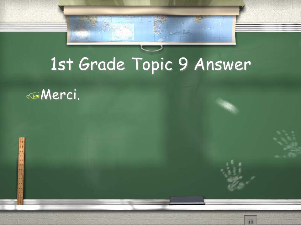 1st Grade Topic 9 Question / Thank you.