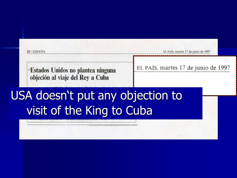 USA doesnt put any objection to visit of the King to Cuba