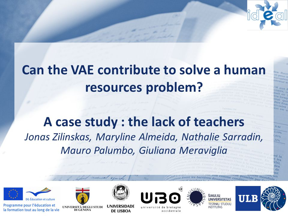 Can the VAE contribute to solve a human resources problem? A case study : the lack of teachers Jonas Zilinskas, Maryline Almeida, Nathalie Sarradin, M