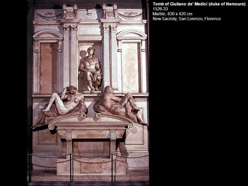 Tomb of Giuliano de' Medici (duke of Nemours) 1526-33 Marble, 630 x 420 cm New Sacristy, San Lorenzo, Florence